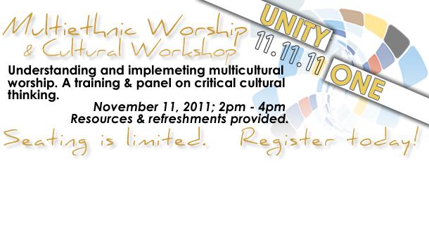 Unity One November 11 Multiethnic Worship & Cultural Workshop