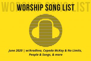 june 2020 multicultural worship song list created by unityone